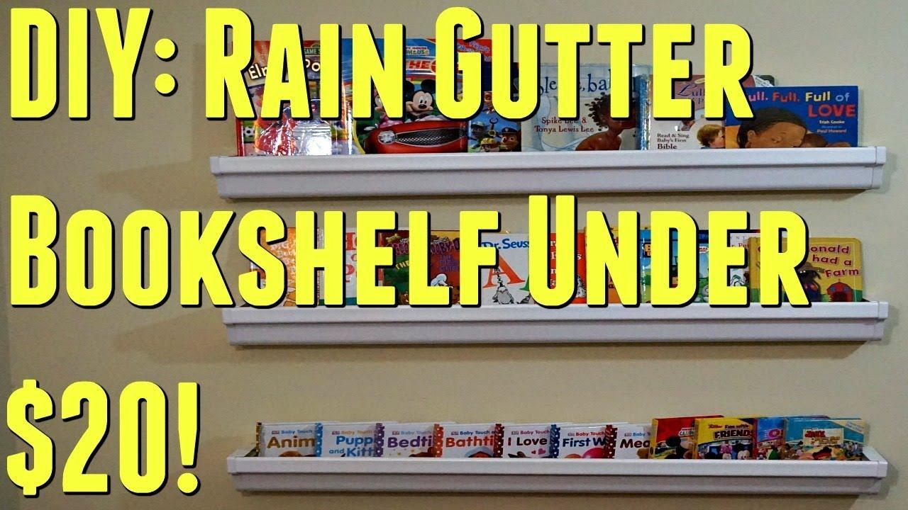 Diy Rain Gutter Bookshelf Under 20 Save Them Coins