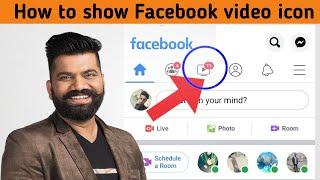 How to show facebook video iconFacebook videos icon missinghindi