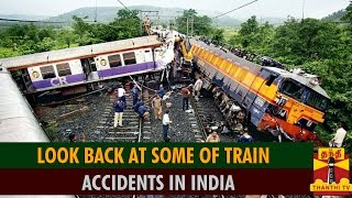 Look Back At Some Of Train Accidents In India spl video news 05-08-2015 Detailed Report Thanthi Tv news