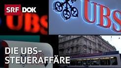 Die Akte UBS – Das Ende des Schweizer Bankgeheimnisses | Doku | SRF DOK
