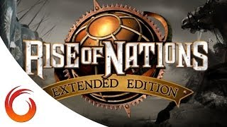 Rise of Nations: Extended Edition - VideoGame Showcase