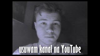 usuwam kanał naYouTube