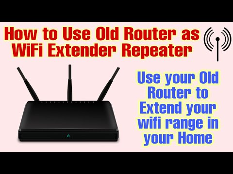 How to use old router as Wifi Extender or Repeater in Detail Hindi 2017