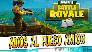 POR FIN !!! Epic Games desactiva el fuego amigo en Fortnite Battle Royale