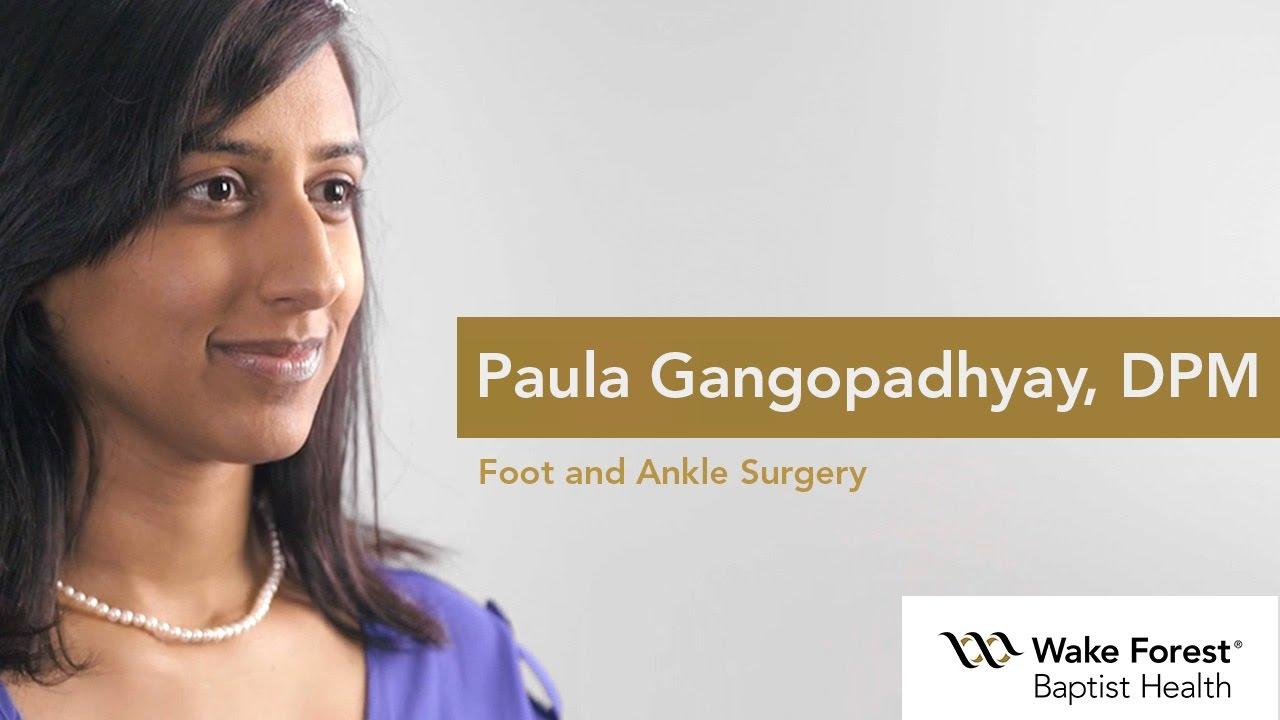 Paula Gangopadhyay, DPM - Podiatrist at Wake Forest Baptist Health
