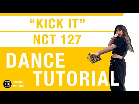 KOTX (엔씨티 127) NCT 127 - KICK IT ONLINE KPOP DANCE TUTORIAL