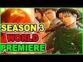 Attack on Titan Season 3 WORLD Premiere in THEATERS! Shingeki no Kyojin Season 3 Roar of Awakening