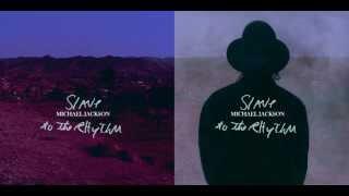 Slave To The Rhythm - Michael Jackson - Teaser 2014