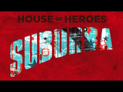 Patient - House Of Heroes