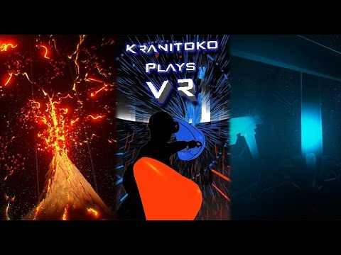 Kranitoko Plays VR - Tilt Brush, AudioShield & Irrational Exuberance