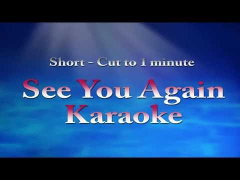 See You Again SHORT cut to 1 minute Karaoke