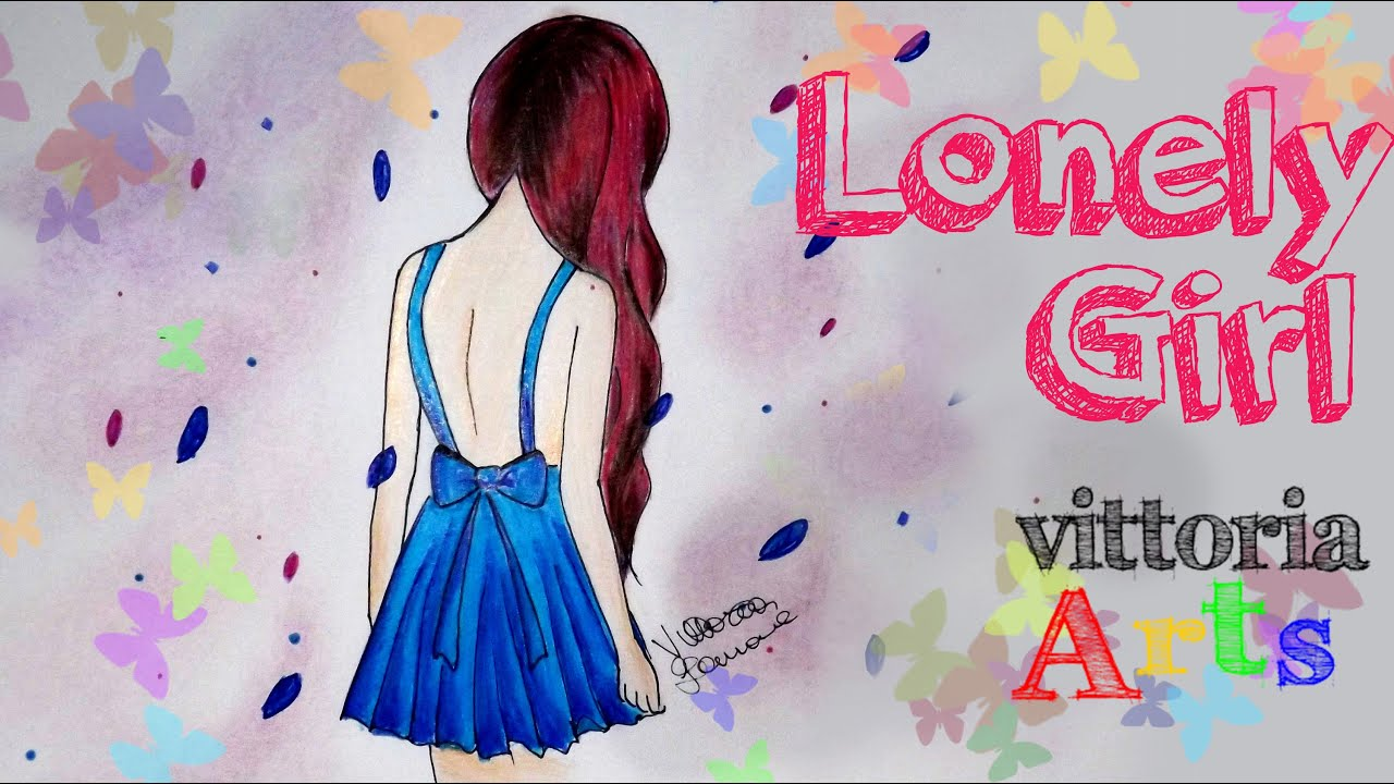 How To Draw Lonely Girl Speed Drawing Youtube