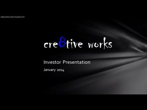 Cre8tive Works Investor Presentation 2014