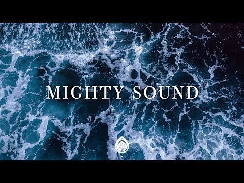 Mighty Sound (Lyrics) ~ Brian and Jenn Johnson // bethel