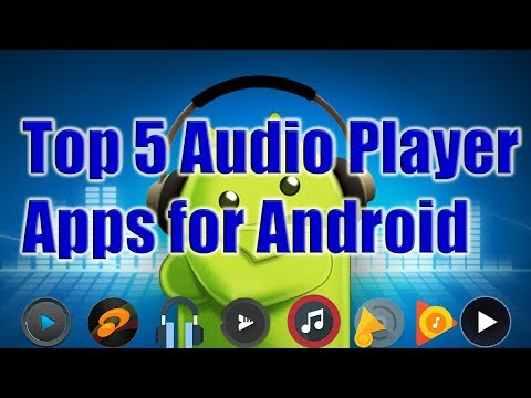 Top 5 Audio Player apps for Android 2017