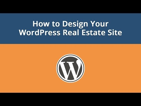 How to Design Your WordPress Real Estate Site - 동영상