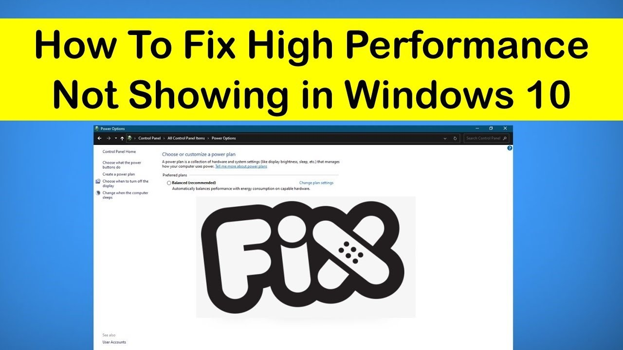 How To Fix High Performance Not Showing in Windows 10