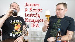Janusz & Kopyr testują Książęce IPA