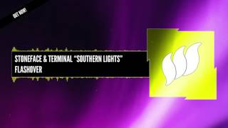 Stoneface & Terminal - Southern Lights [Extended] OUT NOW