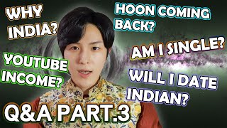 Baixar Q&A Part.3 : Dating Indian? Will Hoon come back? How much KD makes in YouTube? Min Answers