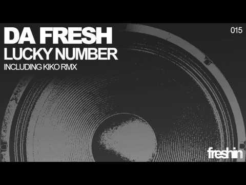 Da Fresh - Lucky Number (Original Mix) [Freshin]
