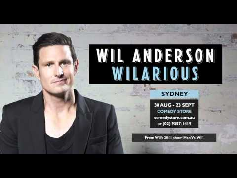 Wil Anderson - Wilarious - Sydney