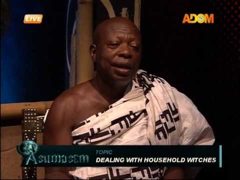 Dealing With Household Witches - Asumasem on Adom TV (21-6-17)