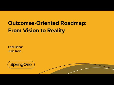 Outcomes-Oriented Roadmap: From Vision to Reality