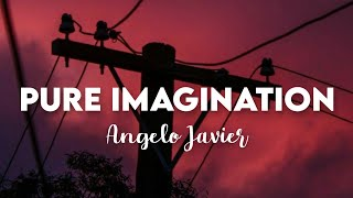 Download (10 HOURS) Pure Imagination - Angelo Javier