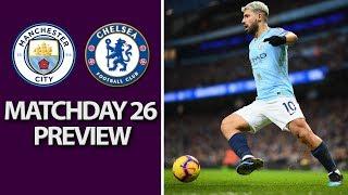 Man City v. Chelsea | PREMIER LEAGUE MATCH PREVIEW | 2/10/19 | NBC Sports