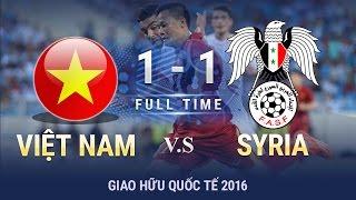 ĐT VIỆT NAM 2-0 ĐT SYRIA | HIGHLIGHTS