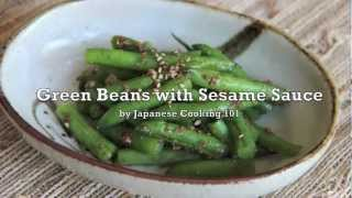Green Beans With Sesame Sauce Recipe - Japanese Cooking 101