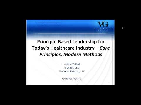 Principle Based Leadership for today s Healthcare Industry   core principles