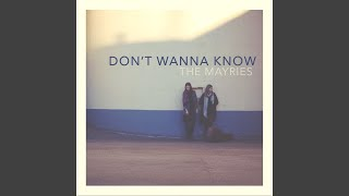 Play Don't Wanna Know (Acoustic Version)
