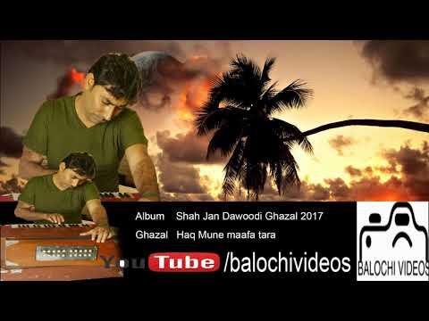 Shah Jan Dawoodi Ghazal 2017 New
