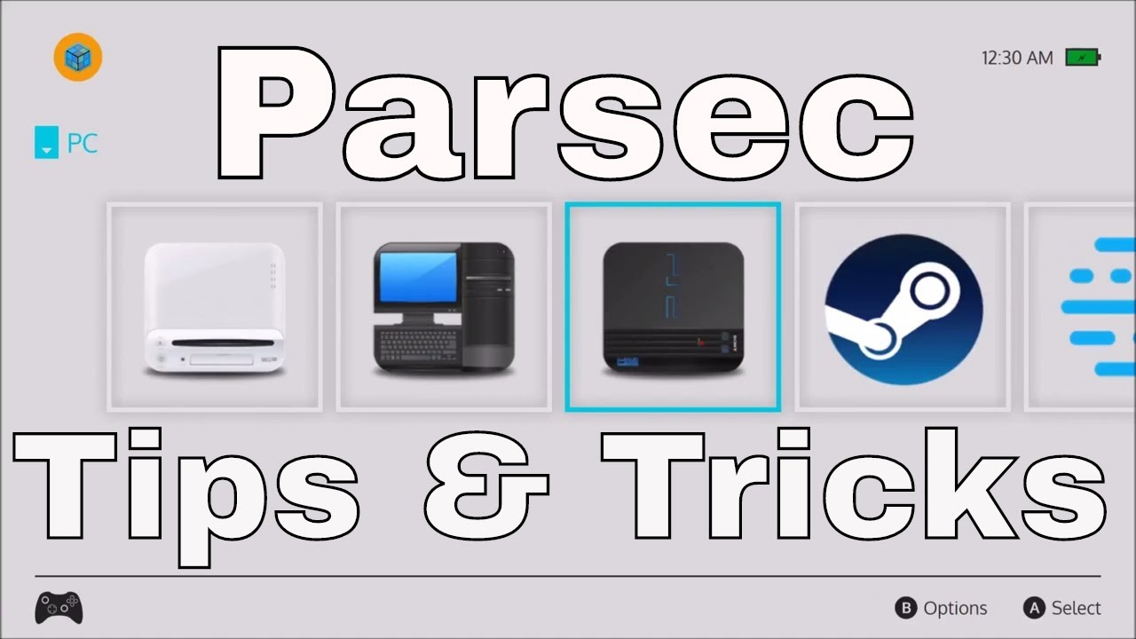Getting the Most out of Parsec (Tips & Tricks)