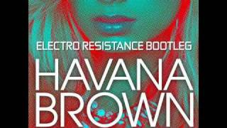 Havana Brown Feat. Pitbull - We Run The Night (Electro Resistance Bootleg)