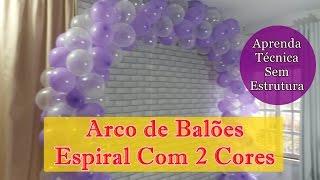 ARCO DE BALÕES - Como fazer arco de balões espiral de 2 cores - SEM ESTRUTURA