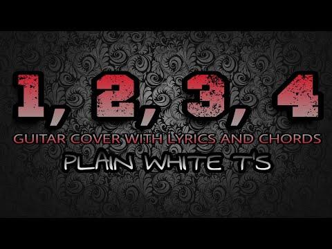 1, 2, 3, 4 - Plain White T's (Guitar Cover With Lyrics & Chords)