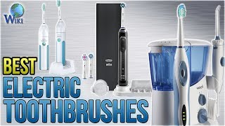10 Best Electric Toothbrushes 2018