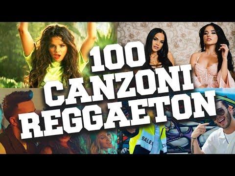 Top 100 Canzoni Reggaeton  2018