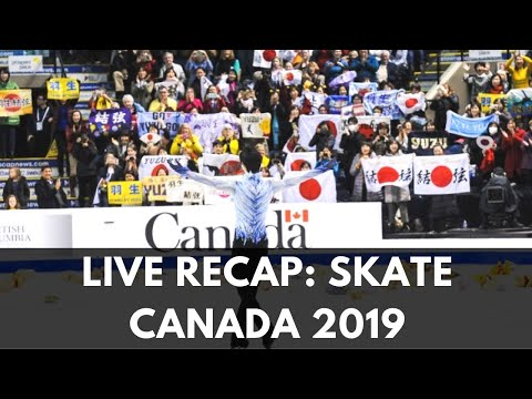 LIVE RECAP | SKATE CANADA 2019