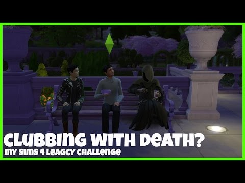 Clubbing with Death? | My Sims 4 Legacy Challenge Ep 17