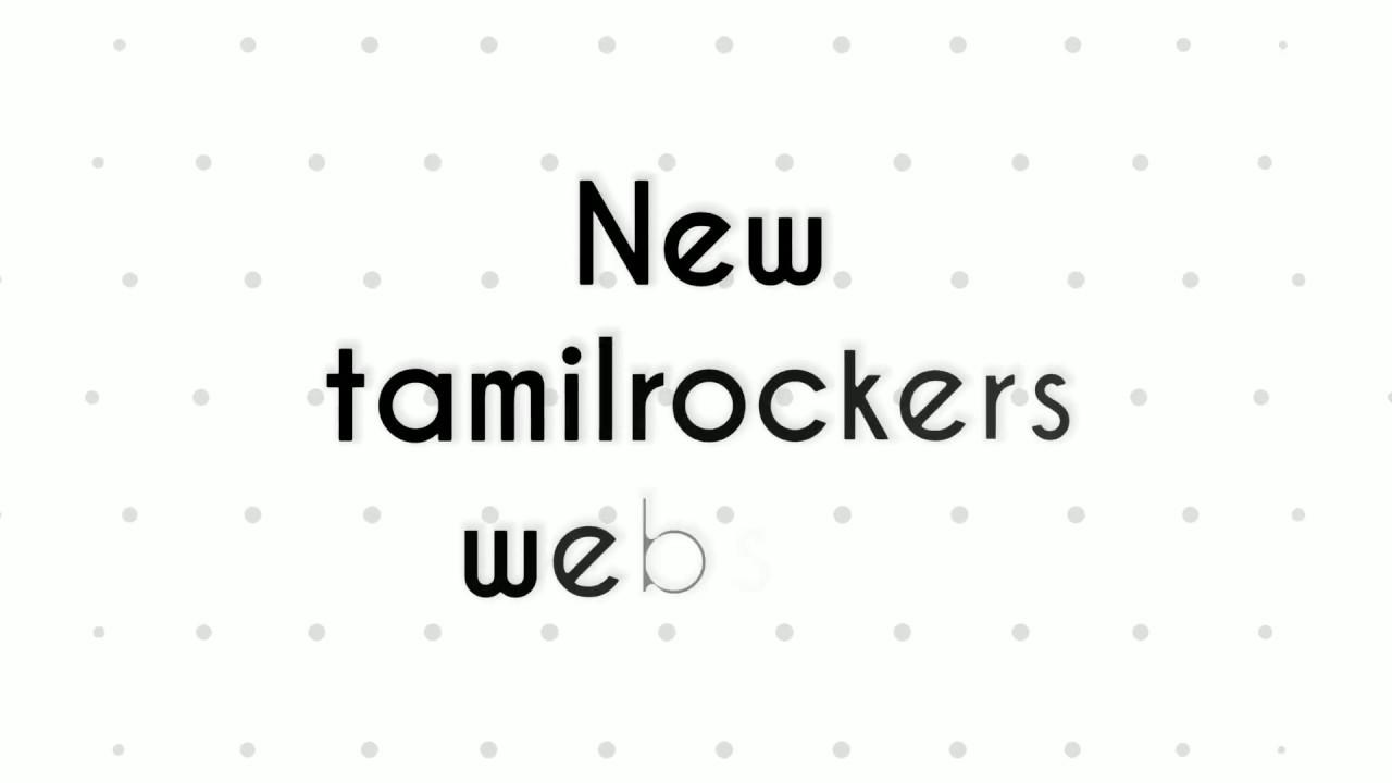 Tamilrockers website updated june 2018