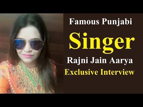 Exclusive Interview with Rajni Jain Aarya | Famous Punjabi Singer