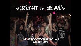 Violent in Black Live at Rockwood Music Hall 06.29.2019