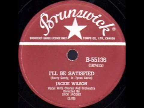 JACKIE WILSON  I'll Be Satisfied  1959
