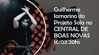 Guilherme Iamarino do PROJETO SOLA no CENTRAL DE BOAS NOVAS