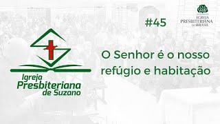 O Senhor é o nosso refúgio e habitação - Sl.71.1-3