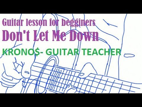 EDM on Acoustic Guitar! Don\'t Let Me Down-Tutorial (CHORDS) for ...